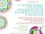 1º Intercâmbio Cultural Internacional de Artes Visuais e Musicais.