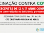 Covid-19: Itaqui vacina adolescentes de 12 a 17 anos com comorbidades na segunda-feira